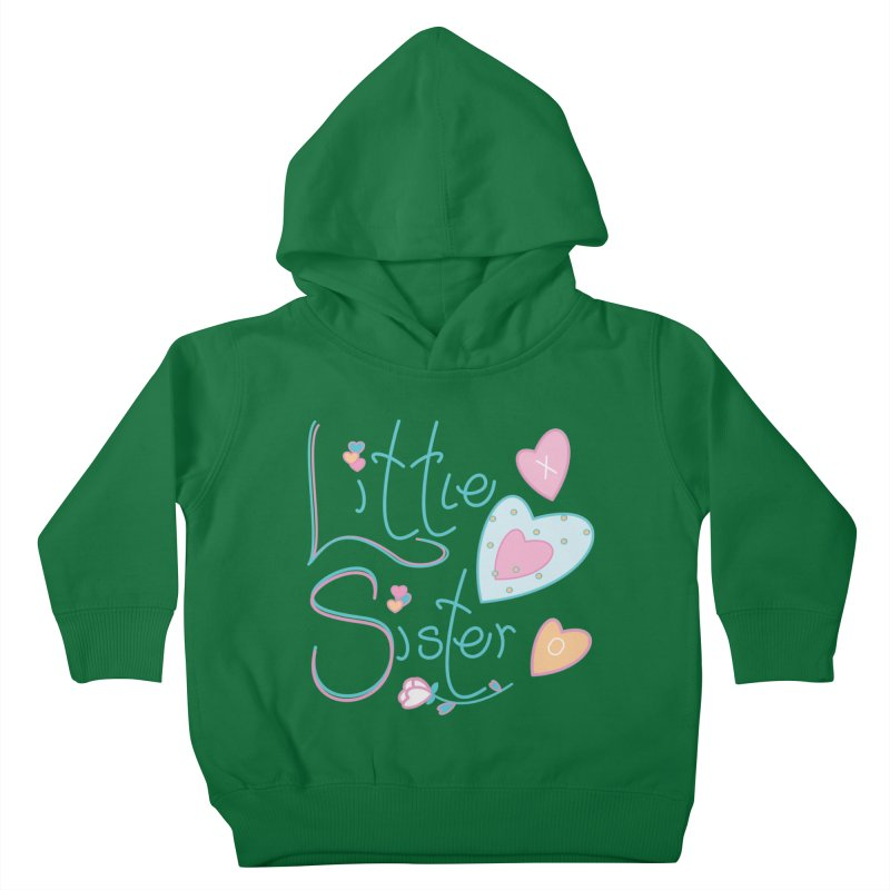 Little Sister Kids Toddler Pullover Hoody by MyInspirationalGifts Artist Shop