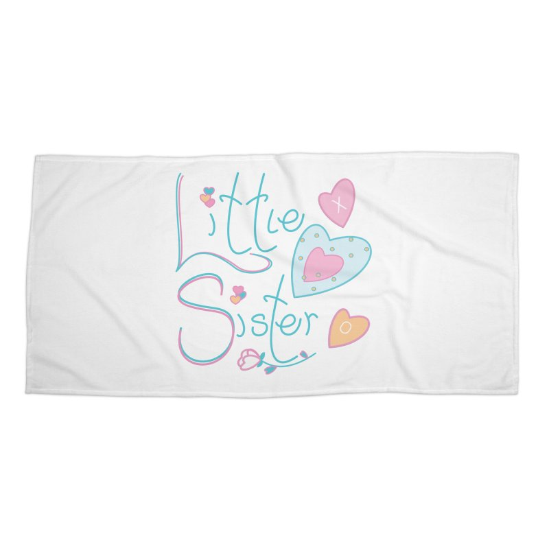 Little Sister Accessories Beach Towel by MyInspirationalGifts Artist Shop
