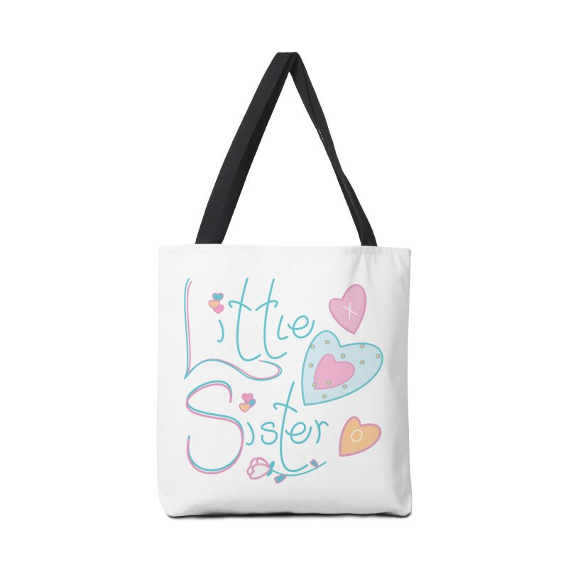 Little Sister Accessories Tote Bag Bag by MyInspirationalGifts Artist Shop