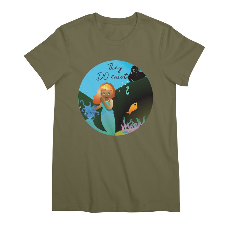 They DO Exist Women's Premium T-Shirt by MyInspirationalGifts Artist Shop