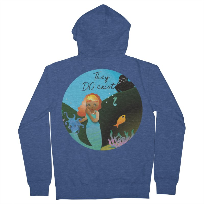 They DO Exist Women's French Terry Zip-Up Hoody by MyInspirationalGifts Artist Shop