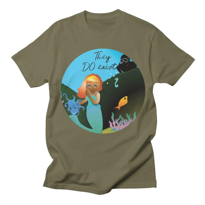 They DO Exist Women's Regular Unisex T-Shirt by MyInspirationalGifts Artist Shop