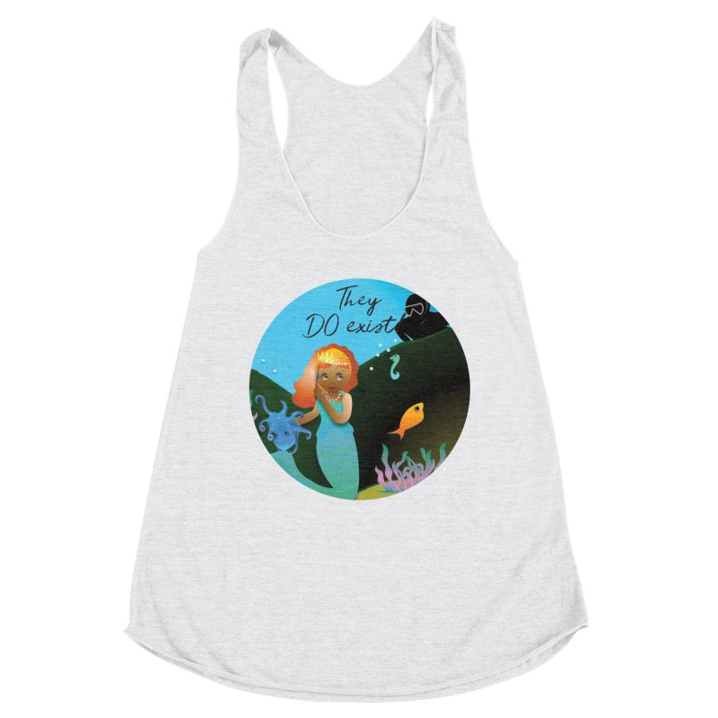 They DO Exist Women's Racerback Triblend Tank by MyInspirationalGifts Artist Shop