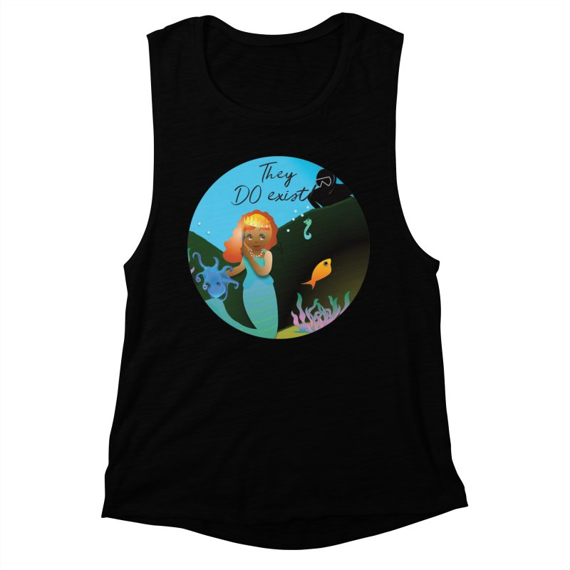 They DO Exist Women's Muscle Tank by MyInspirationalGifts Artist Shop