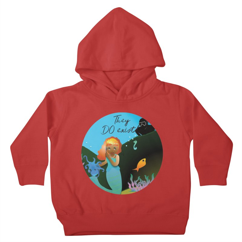 They DO Exist Kids Toddler Pullover Hoody by MyInspirationalGifts Artist Shop