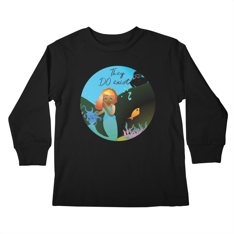 They DO Exist Kids Longsleeve T-Shirt by MyInspirationalGifts Artist Shop