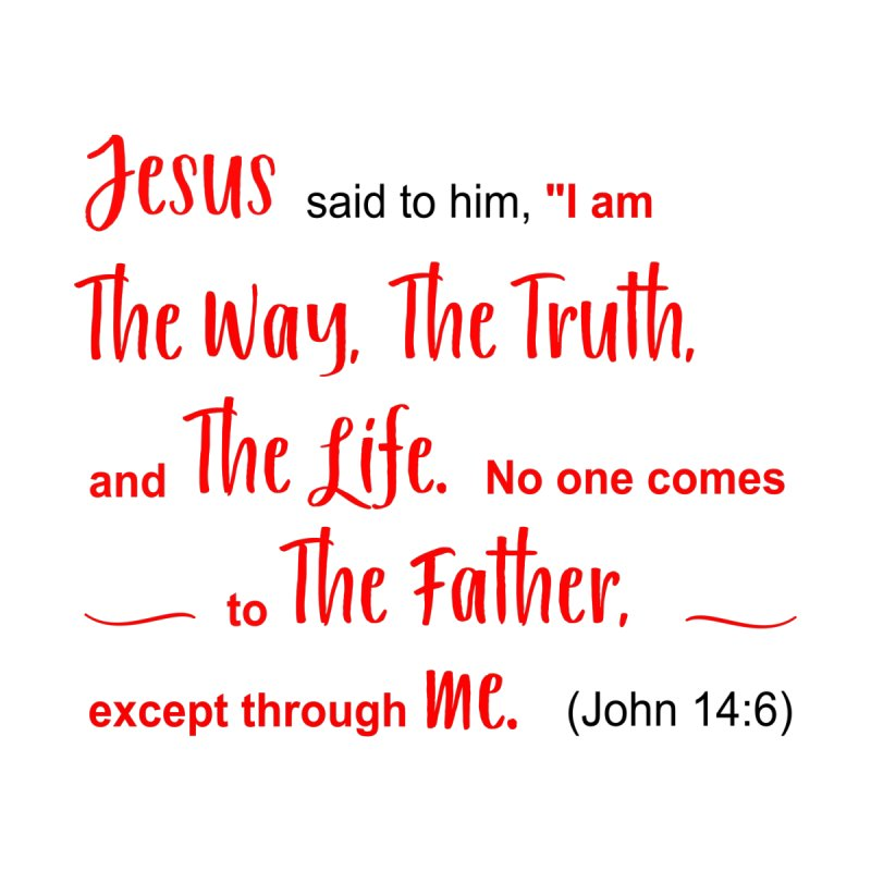 The Way, The Truth, The Life John 14:6 Women's Longsleeve T-Shirt by MyInspirationalGifts Artist Shop