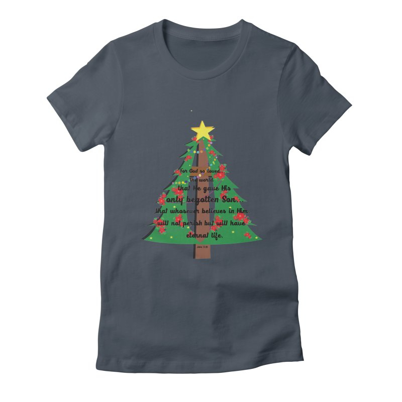 John 3:16 Remembering Christ in Christmas Women's T-Shirt by MyInspirationalGifts Artist Shop