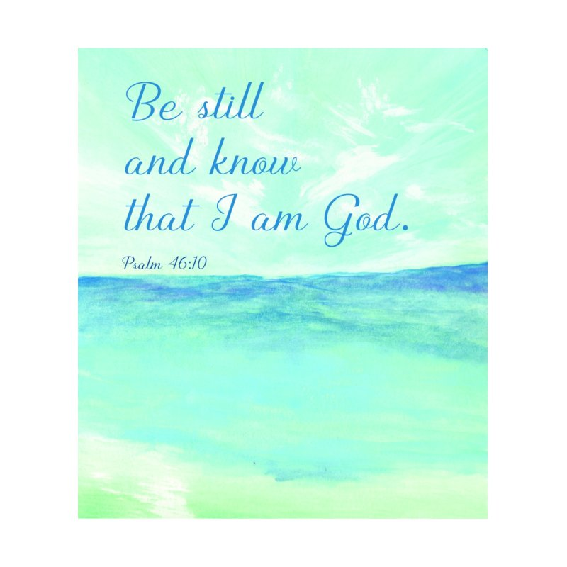Psalm 46:10  Be still and know... Home Blanket by MyInspirationalGifts Artist Shop