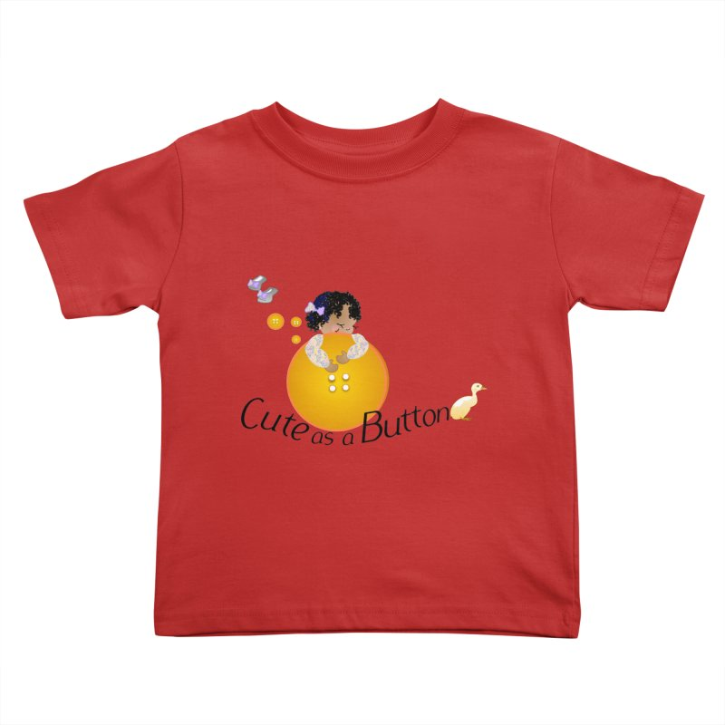 Cute as a Button Kids Toddler T-Shirt by MyInspirationalGifts Artist Shop