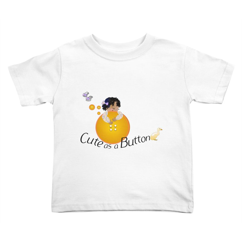 Cute as a Button Kids Toddler T-Shirt by MyInspirationalGifts Artist Shop