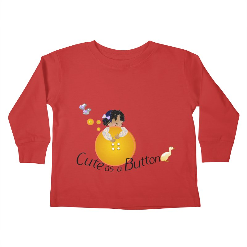 Cute as a Button Kids Toddler Longsleeve T-Shirt by MyInspirationalGifts Artist Shop