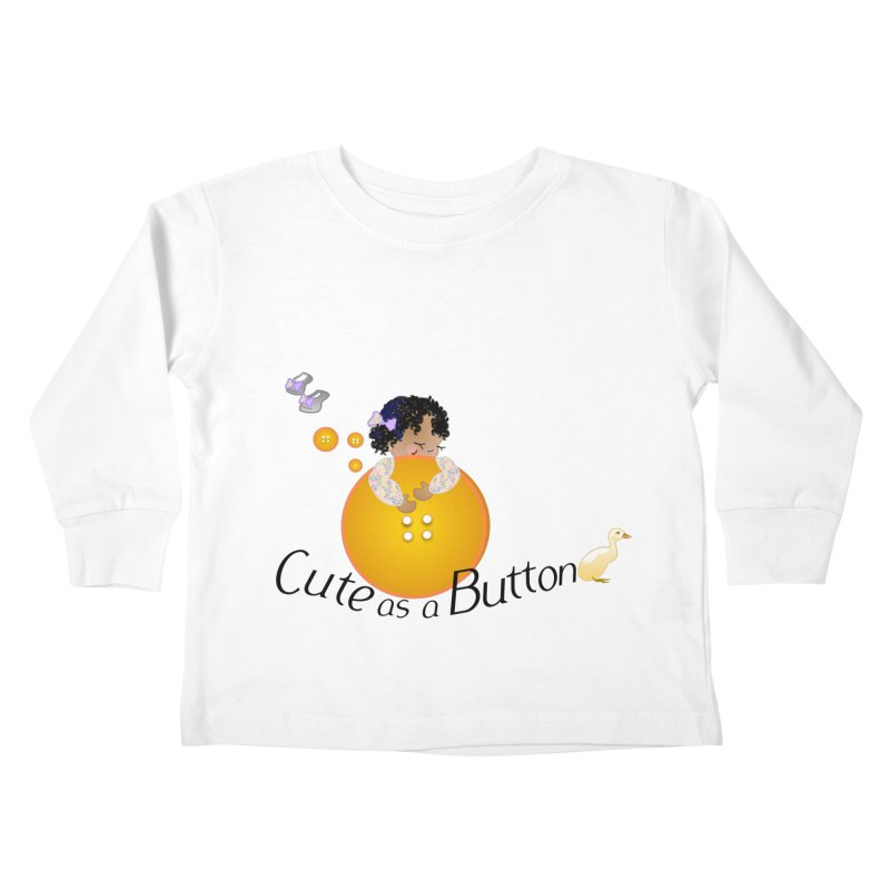 Cute as a Button Kids Toddler Longsleeve T-Shirt by MyInspirationalGifts Artist Shop