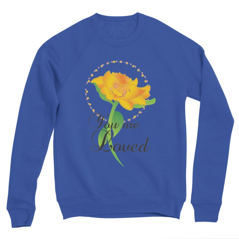 You are Loved Women's Sponge Fleece Sweatshirt by MyInspirationalGifts Artist Shop