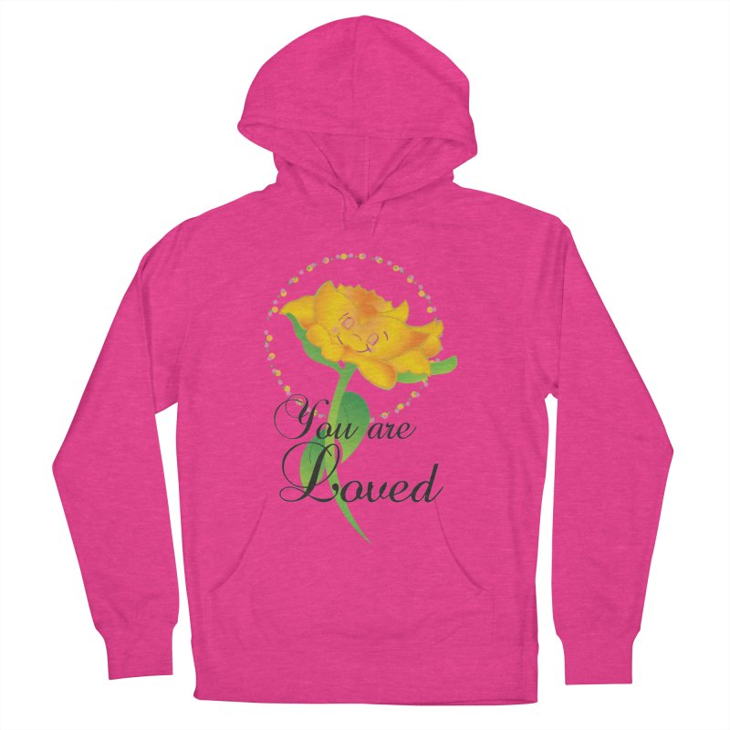 You are Loved Women's French Terry Pullover Hoody by MyInspirationalGifts Artist Shop