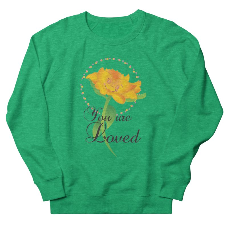 You are Loved Women's French Terry Sweatshirt by MyInspirationalGifts Artist Shop