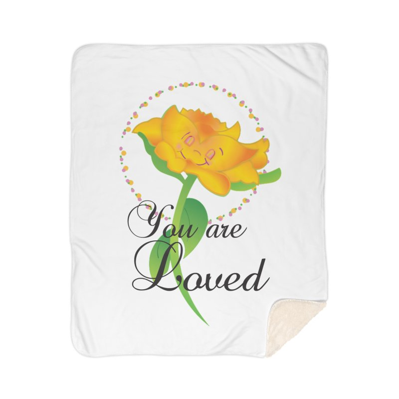 You are Loved Home Sherpa Blanket Blanket by MyInspirationalGifts Artist Shop