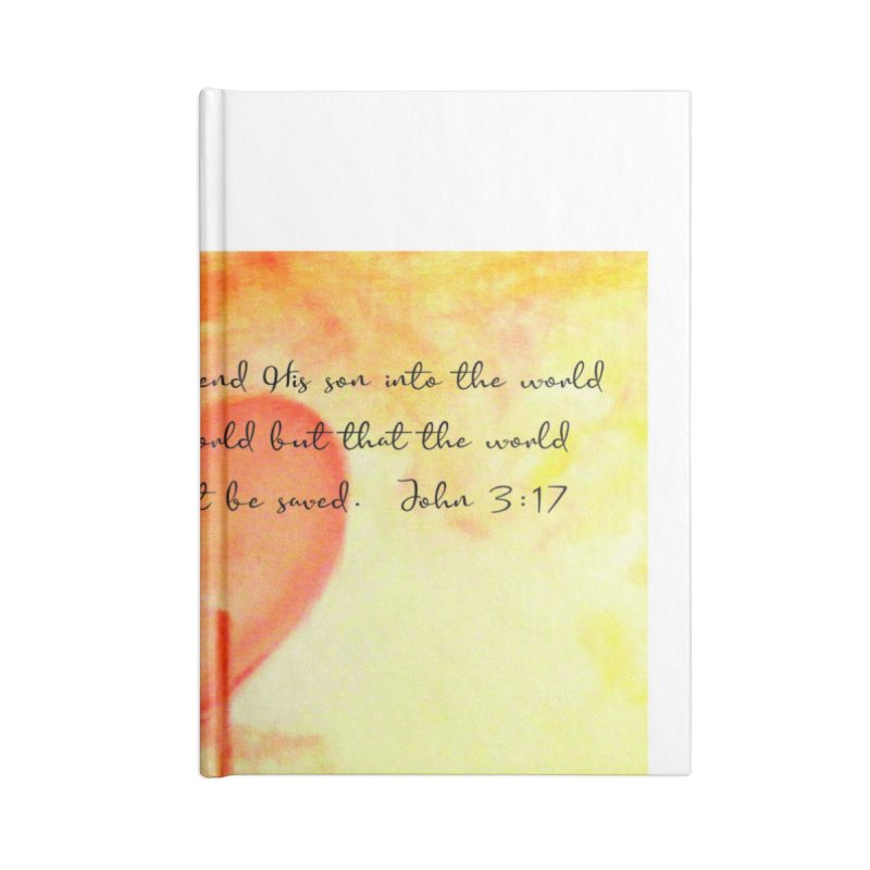 John 3:17 Loved Accessories Blank Journal Notebook by MyInspirationalGifts Artist Shop