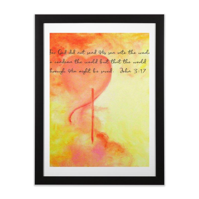 John 3:17 Loved Home Framed Fine Art Print by MyInspirationalGifts Artist Shop
