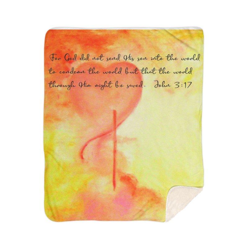 John 3:17 Loved Home Sherpa Blanket Blanket by MyInspirationalGifts Artist Shop