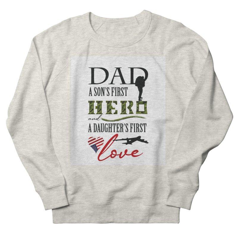 Hero Dad Men's French Terry Sweatshirt by MyInspirationalGifts Artist Shop