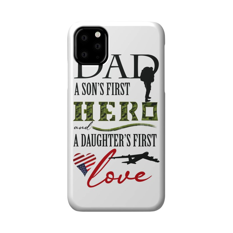 Hero Dad Accessories Phone Case by MyInspirationalGifts Artist Shop