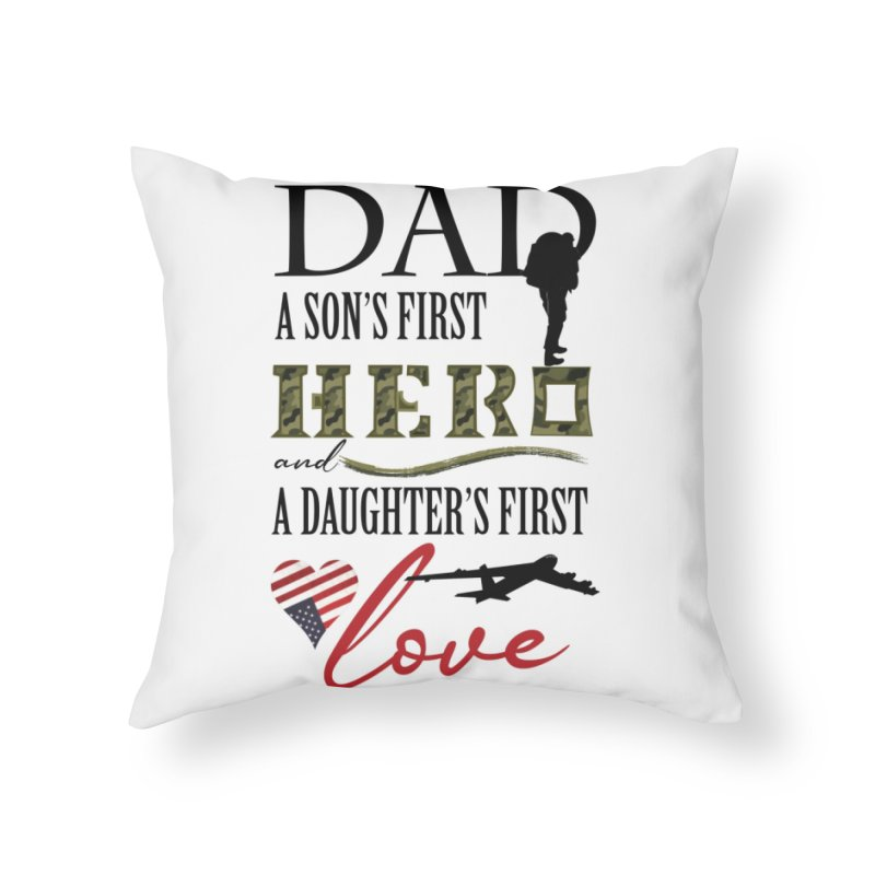 Hero Dad Home Throw Pillow by MyInspirationalGifts Artist Shop