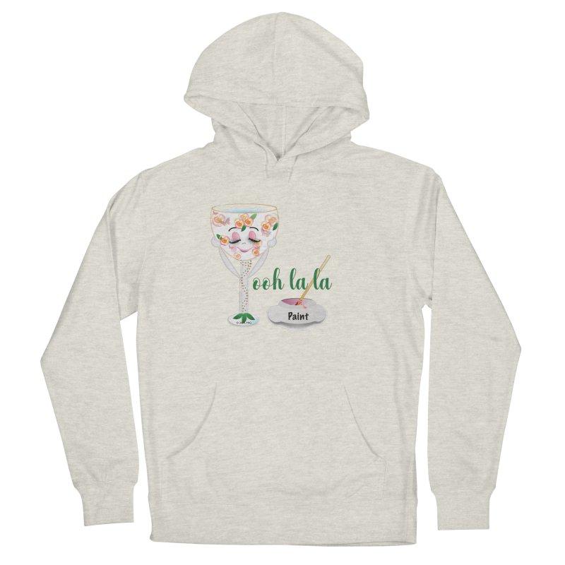 Ooh la la Women's Pullover Hoody by MyInspirationalGifts Artist Shop