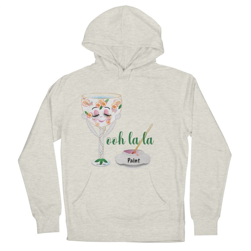 Ooh la la Women's French Terry Pullover Hoody by MyInspirationalGifts Artist Shop