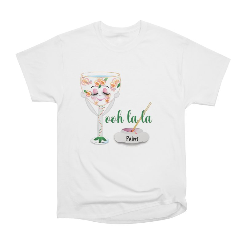 Ooh la la Women's Heavyweight Unisex T-Shirt by MyInspirationalGifts Artist Shop
