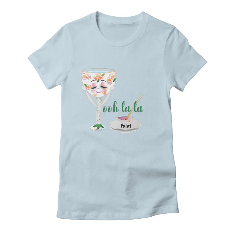Ooh la la Women's Fitted T-Shirt by MyInspirationalGifts Artist Shop