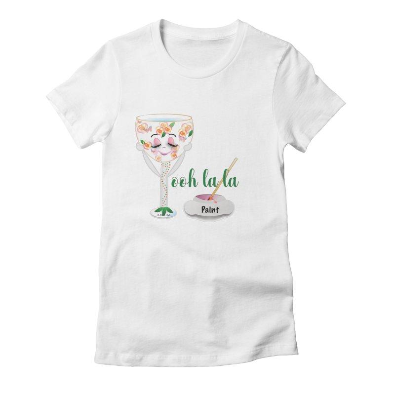 Ooh la la Women's Fitted T-Shirt by MyInspirationalGifts Artist Shop