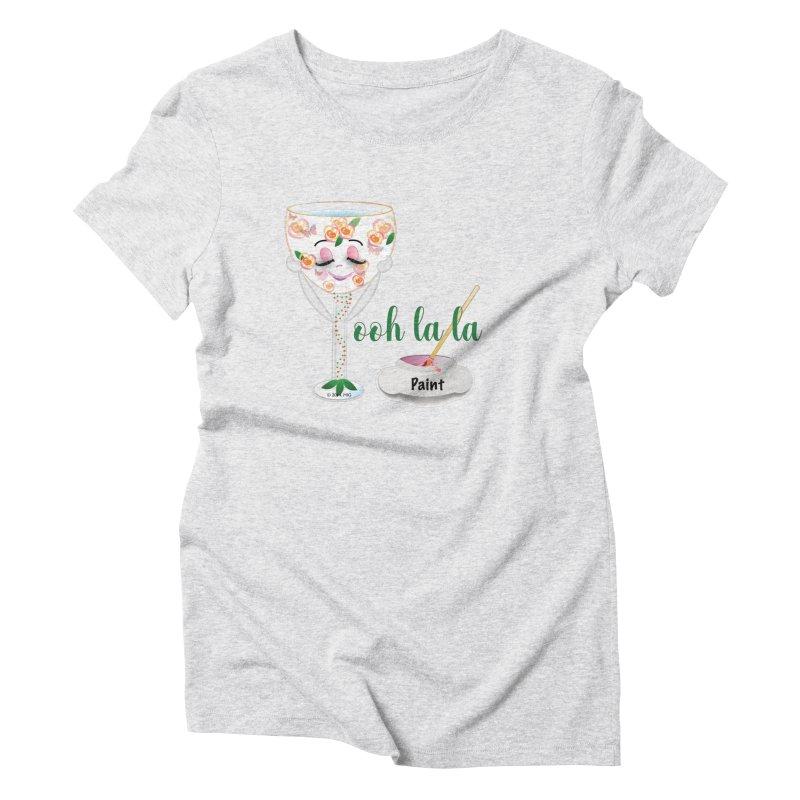 Ooh la la Women's Triblend T-Shirt by MyInspirationalGifts Artist Shop
