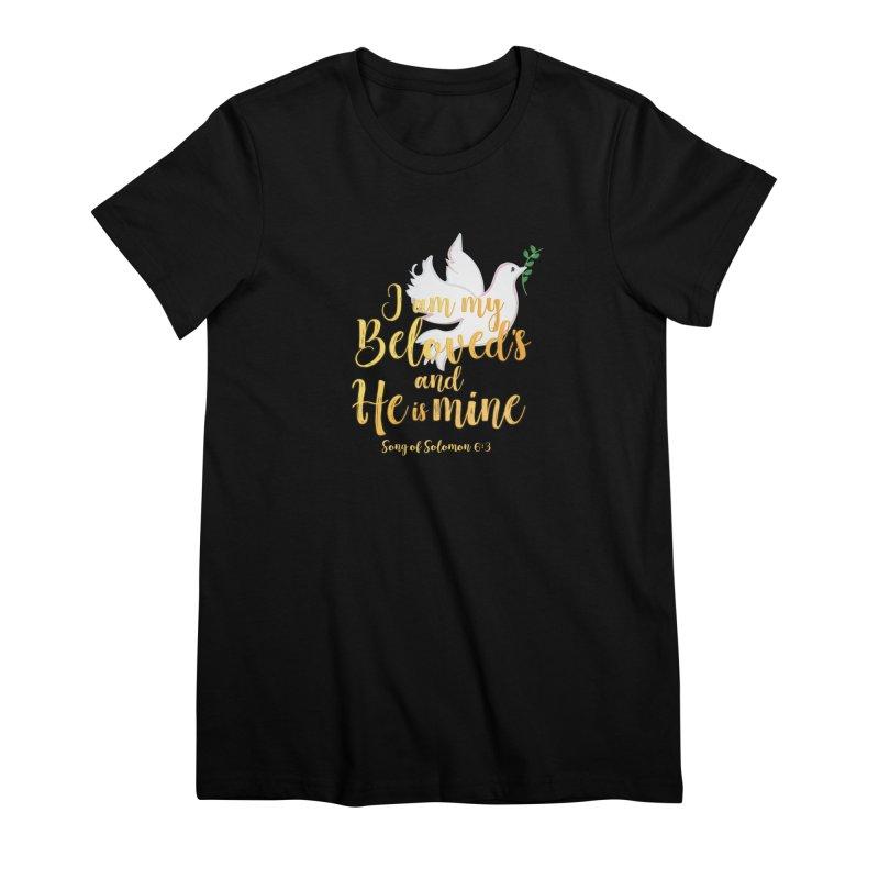 I Am My Beloved's Women's Premium T-Shirt by MyInspirationalGifts Artist Shop