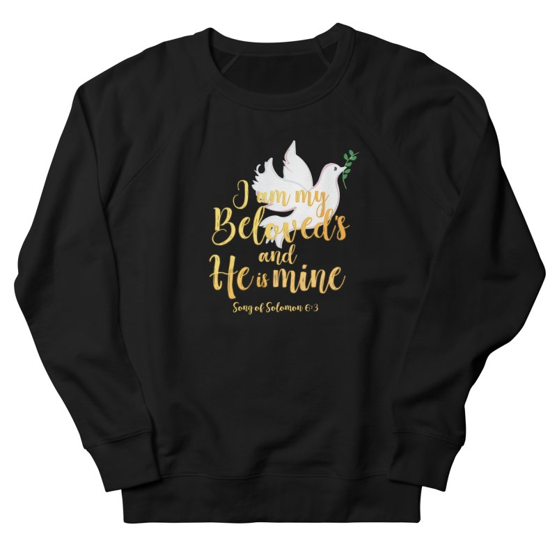 I Am My Beloved's Women's French Terry Sweatshirt by MyInspirationalGifts Artist Shop