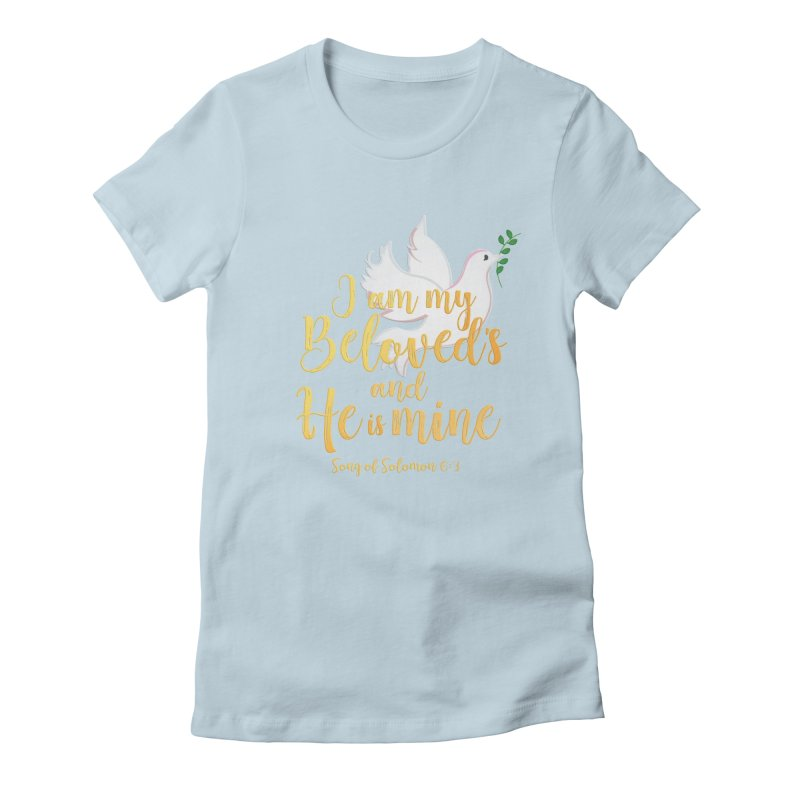 I Am My Beloved's Women's Fitted T-Shirt by MyInspirationalGifts Artist Shop