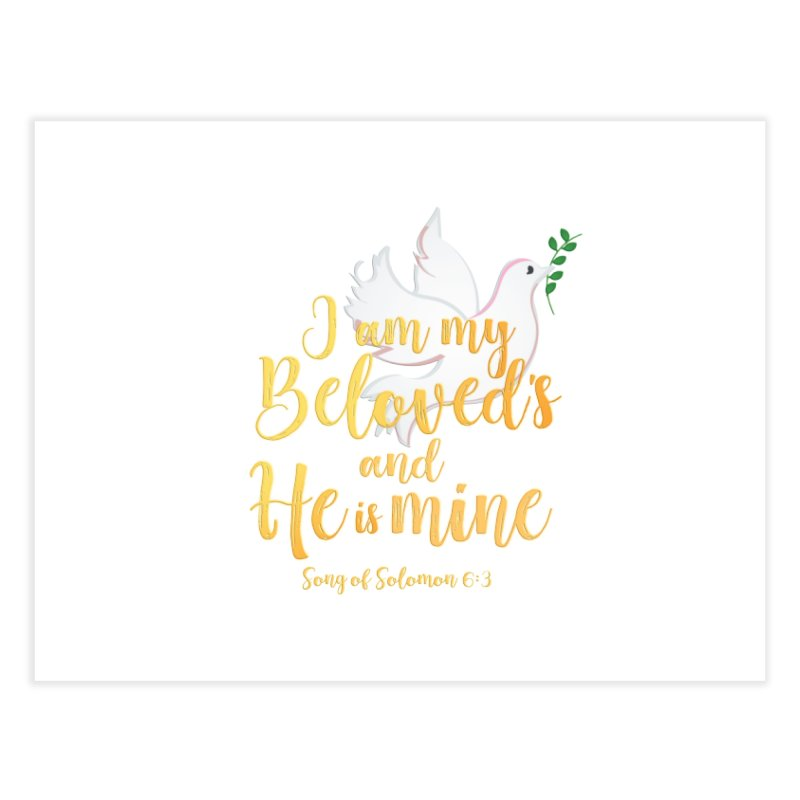 I Am My Beloved's Home Fine Art Print by MyInspirationalGifts Artist Shop