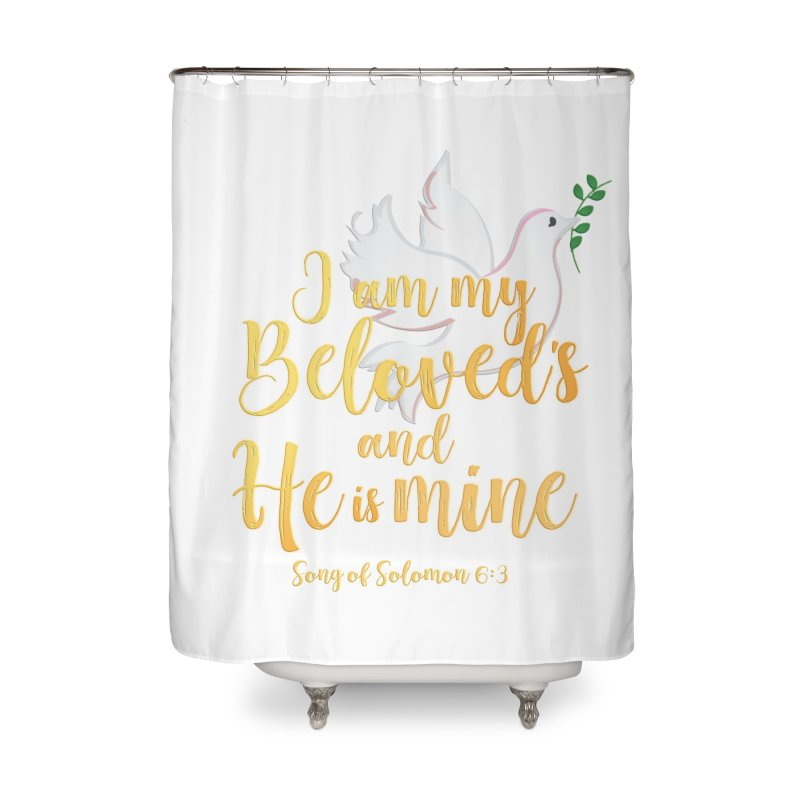 I Am My Beloved's Home Shower Curtain by MyInspirationalGifts Artist Shop