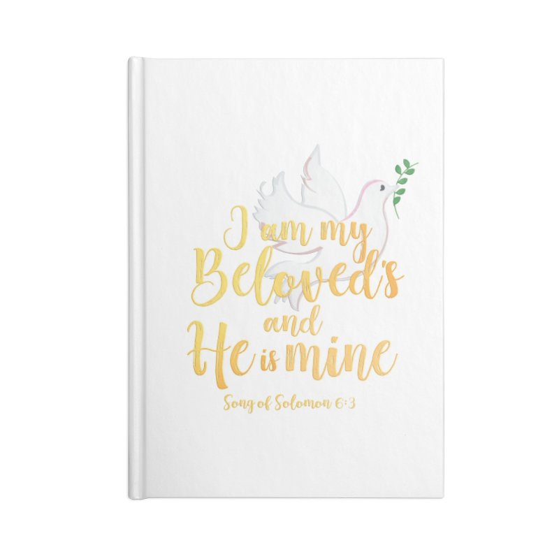I Am My Beloved's Accessories Blank Journal Notebook by MyInspirationalGifts Artist Shop