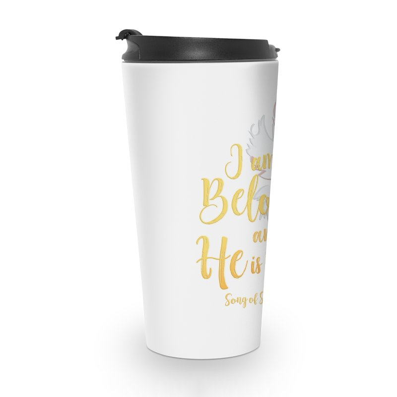 I Am My Beloved's Accessories Travel Mug by MyInspirationalGifts Artist Shop