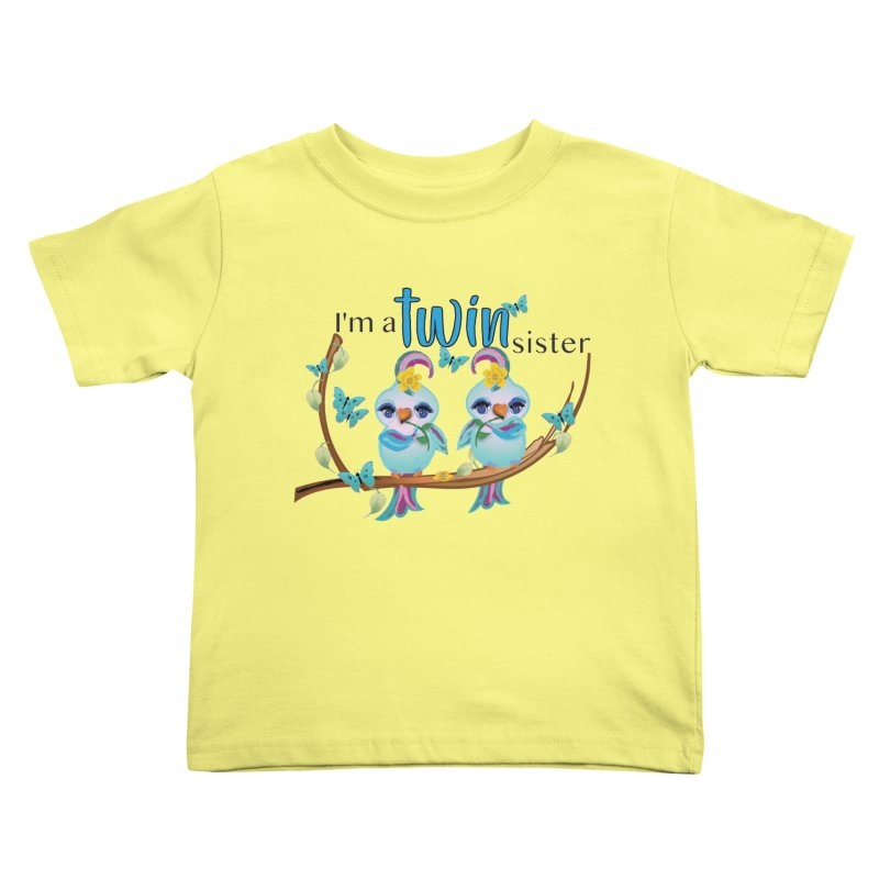 I'm a TWIN sister Kids Toddler T-Shirt by MyInspirationalGifts Artist Shop