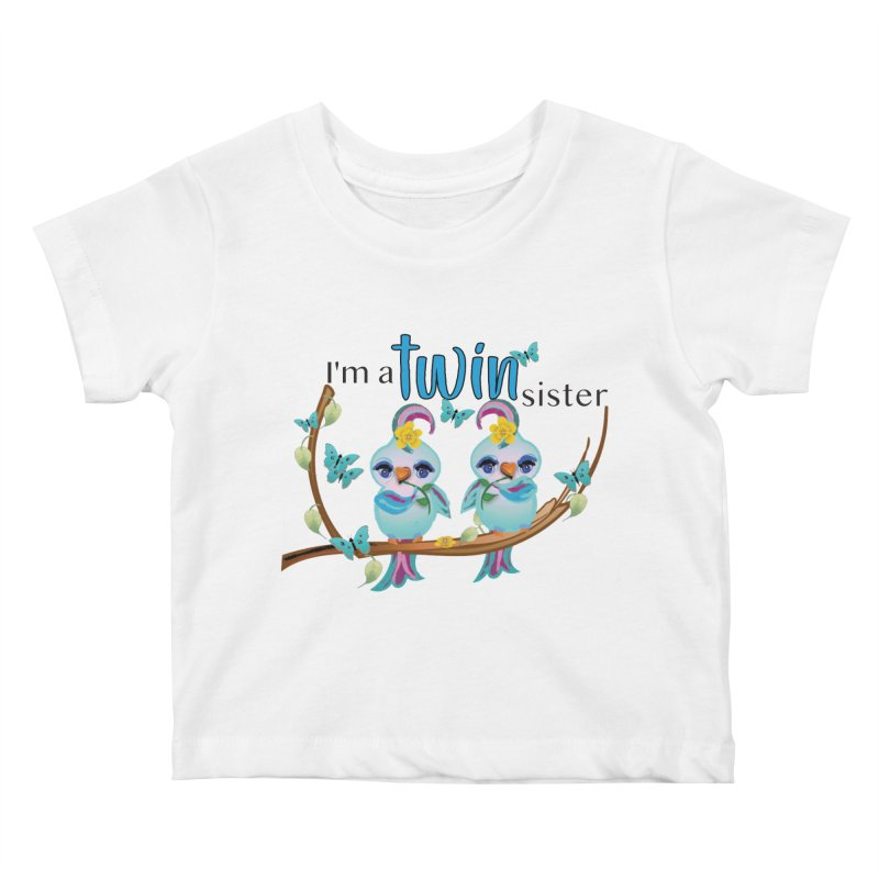 I'm a TWIN sister Kids Baby T-Shirt by MyInspirationalGifts Artist Shop
