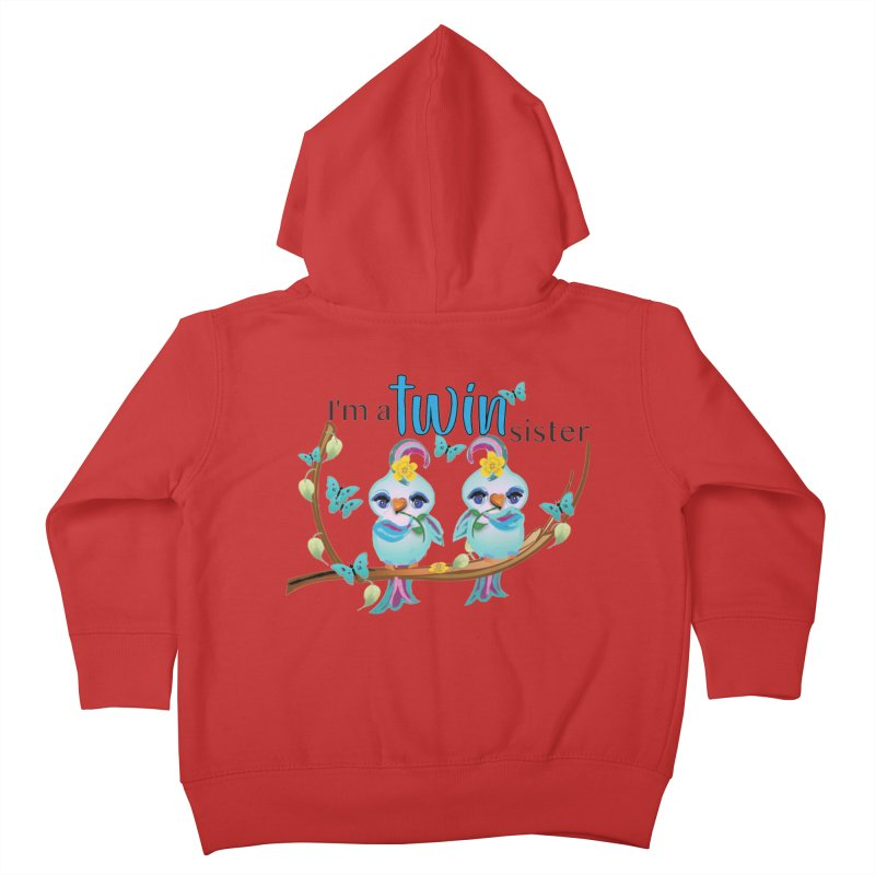 I'm a TWIN sister Kids Toddler Zip-Up Hoody by MyInspirationalGifts Artist Shop