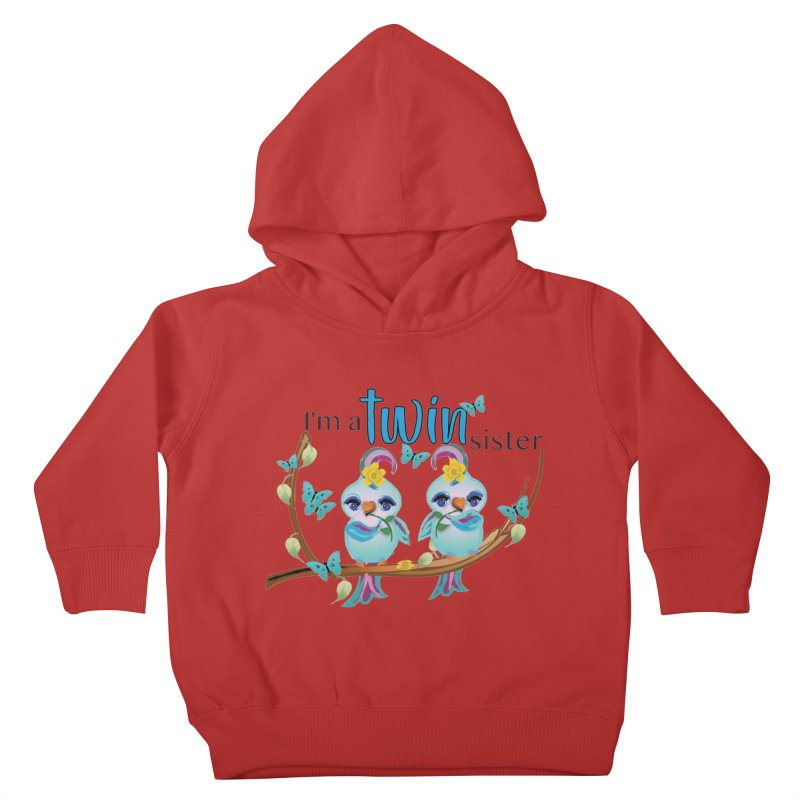 I'm a TWIN sister Kids Toddler Pullover Hoody by MyInspirationalGifts Artist Shop