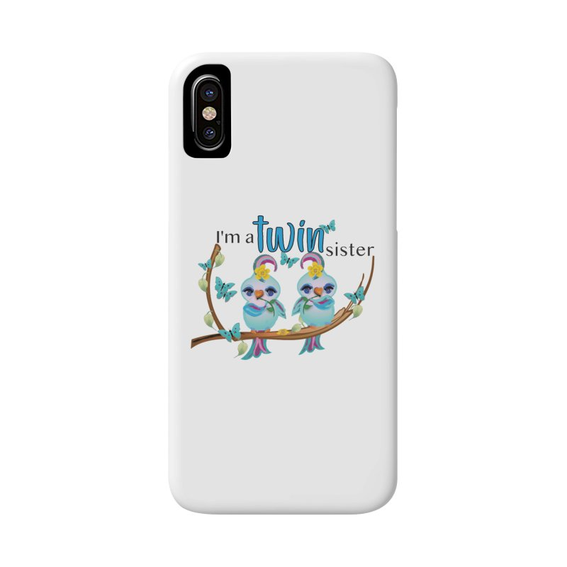 I'm a TWIN sister Accessories Phone Case by MyInspirationalGifts Artist Shop