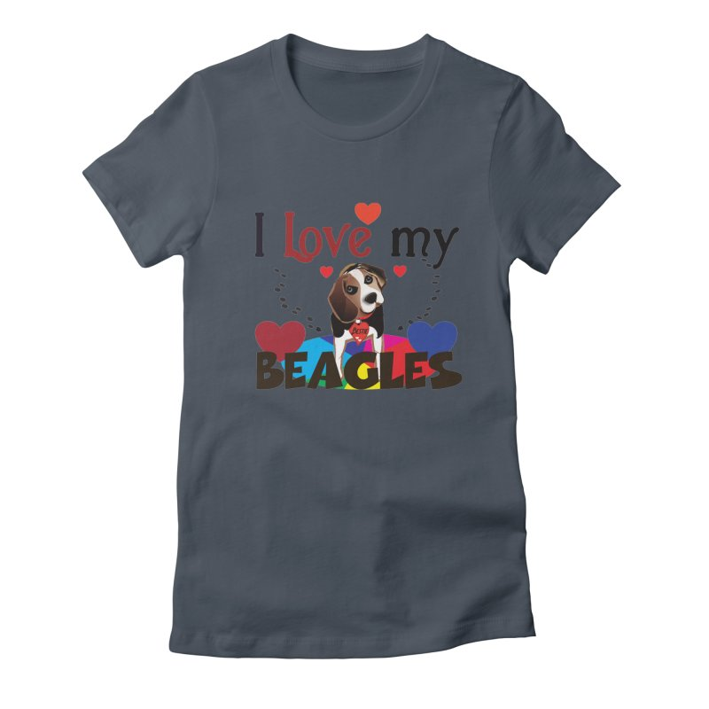 I love my Beagles Women's T-Shirt by MyInspirationalGifts Artist Shop