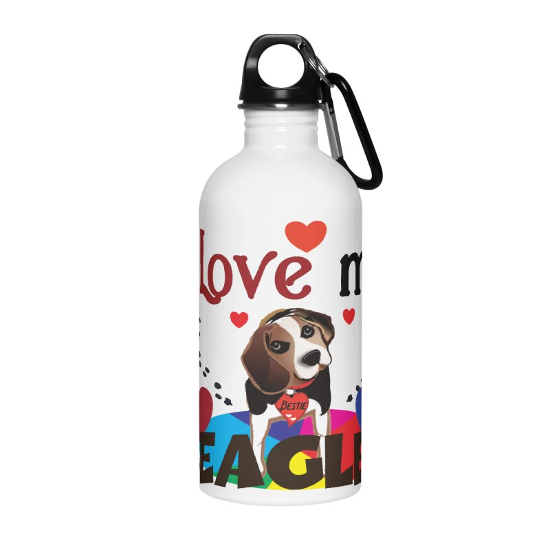 I love my Beagles Accessories Water Bottle by MyInspirationalGifts Artist Shop