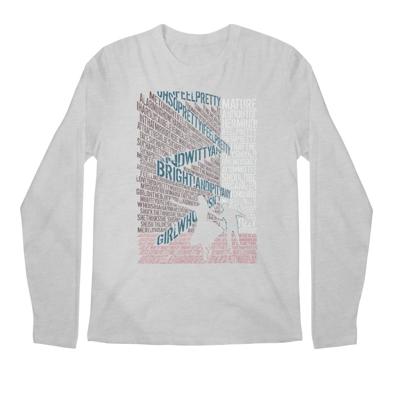 I feel pretty Men's Longsleeve T-Shirt by mymadtshirt's Artist Shop