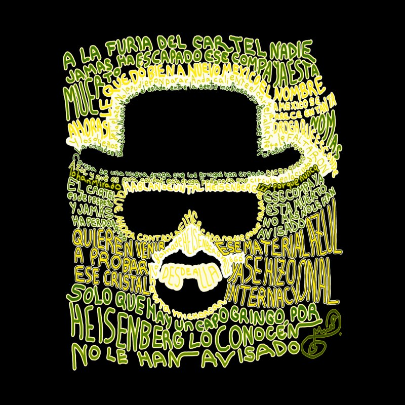 Narcocorrido Heisenberg by mymadtshirt's Artist Shop