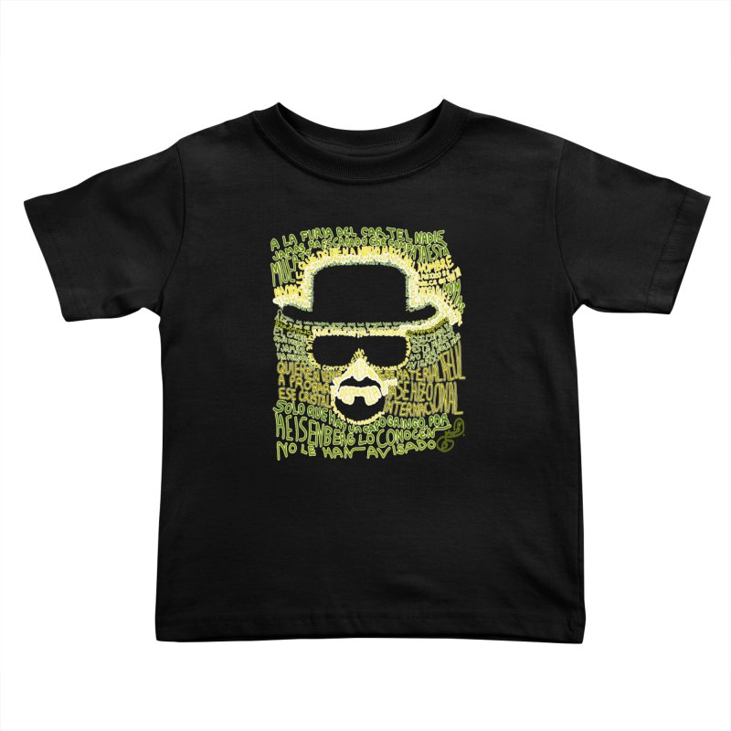 Narcocorrido Heisenberg Kids Toddler T-Shirt by mymadtshirt's Artist Shop
